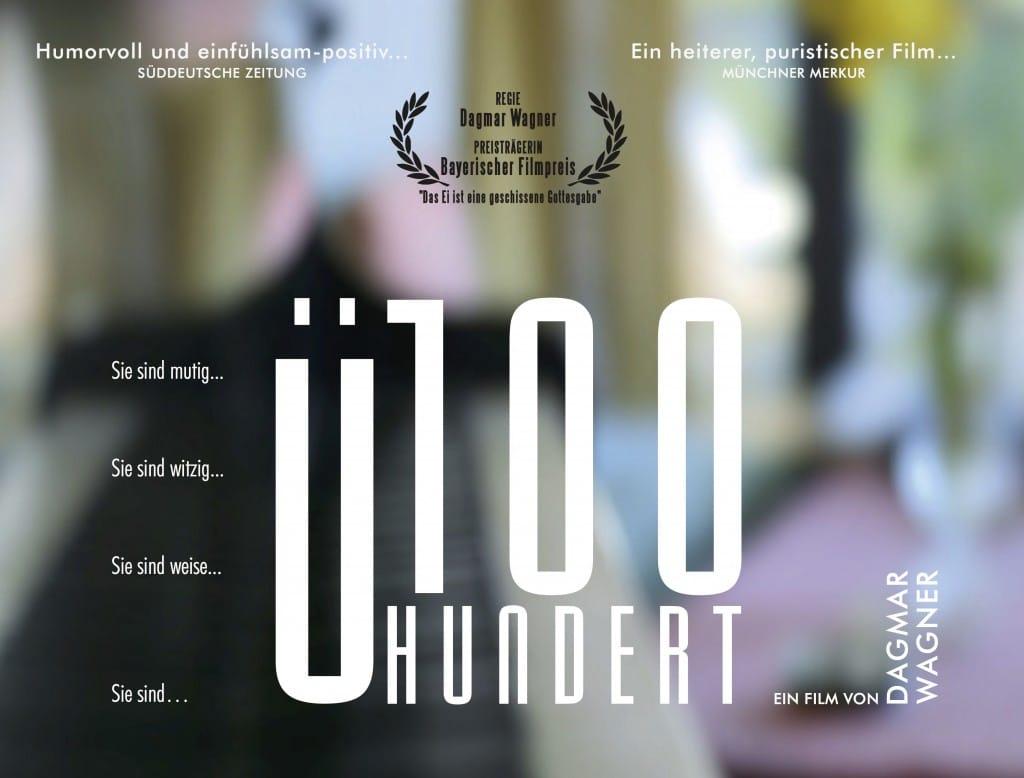 Filmpremiere u100 wie sieht ein leben mit 100 jahren for Mit 100 dingen leben