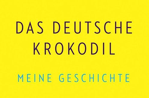 Www meine  Neuerscheinung: Das deutsche Krokodil. Meine Geschichte ...