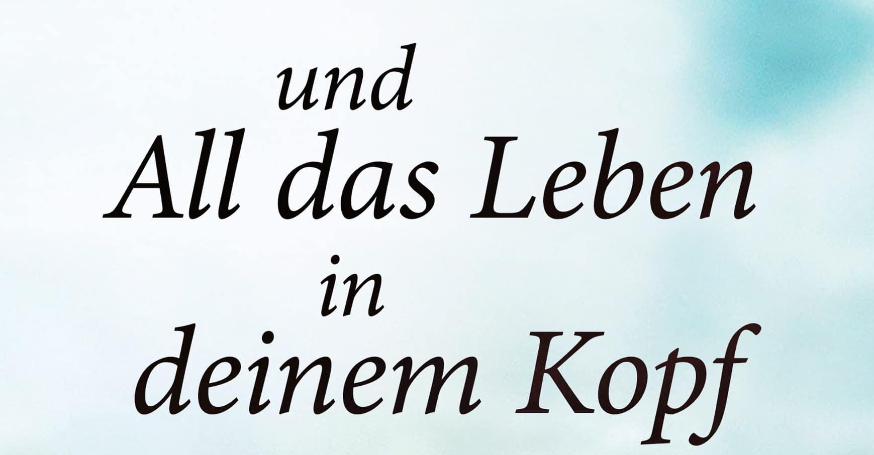 Klein-Ebook-Und-All-das-Leben-in-deinem-Kopf-01-CK