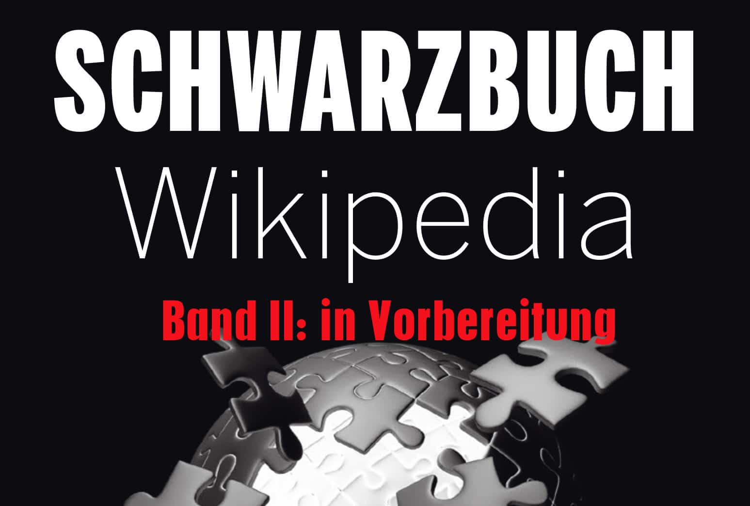 Schwarzbuch-Wikipedia-Ausschnitt-Band-II