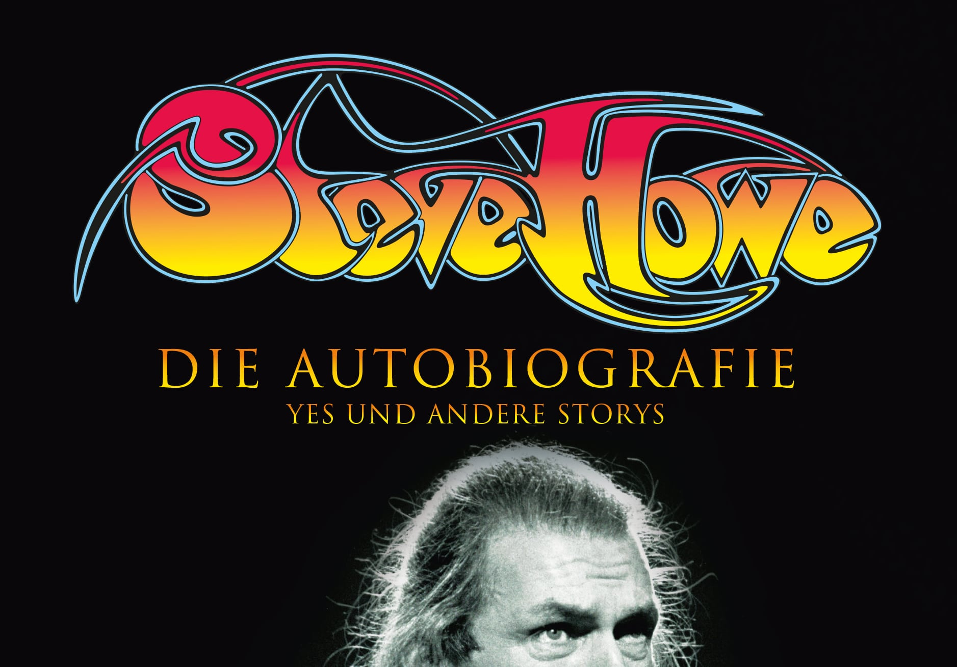 www.meine-biographie.com-neuerscheinung-autobiografie-von-steve-howe-yes-steve